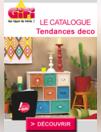 Catalogues & collections Gifi REDON : Tendances deco