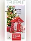 Prospectus Truffaut : Créez votre Noël