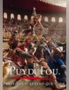 Catalogues & collections Puy du Fou Les Epesses : Consultez la brochure