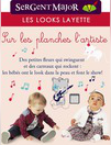 Catalogues & collections Sergent Major RAMBOUILLET 34 RUE DU GENARAL DE GAULLE : Le lookbook layette Sur les planches l'artiste