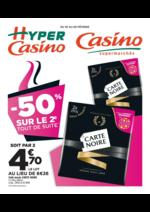 Prospectus Supermarchés Casino : -50% sur le 2ème tout de suite
