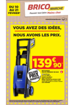 Prospectus Bricomarché : Vous avez les idées, nous avons les prix !