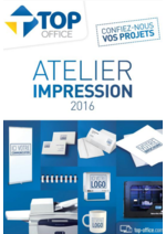 Catalogues et collections Top office : Atelier Impression 2016