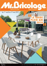 Prospectus Mr Bricolage : Le guide plein air 2016