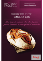 Prospectus Géant Casino : Sélection gourmande Pain & viennoiserie