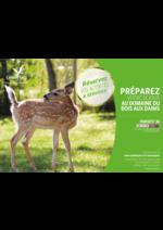 Promos et remises  : Préparez votre séjour au domaine Bois aux Daims