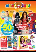 Prospectus Maxi Toys : -50% sur le 2ème costume au choix