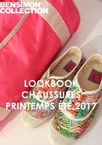 Catalogues et collections Bensimon Saint-Germain-en-Laye : Lookbook Chaussures printemps été 2017