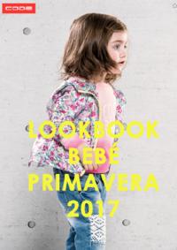 Catálogos e Coleções New Code Porto Boavista : Lookbook Bebé primavera 2017