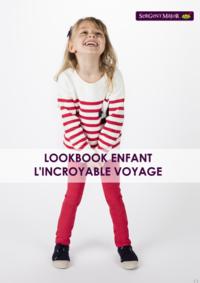 Catalogues et collections Sergent Major Bruxelles  - Rue des Fripiers : Lookbook enfant L'incroyable voyage