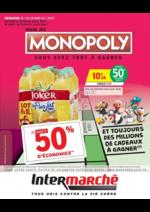 Prospectus Intermarché Super : Grand jeu Monopoly vous avez tout à gagner Semaine 4