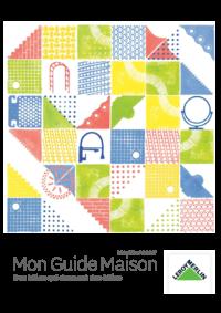 Guides et conseils Leroy Merlin Montigny-les-Cormeilles : Mon Guide Maison - Printemps 2017