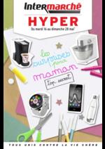 Prospectus Intermarché Hyper : Les surprises pour maman
