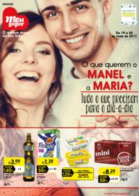 Folhetos Meu Super Torrão : O que querem o Manel e a Maria? Tudo o que precisam para o dia-a-dia