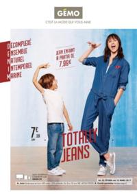 Prospectus Gemo BONNEUIL SUR MARNE : Totally jeans
