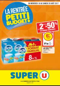 Prospectus Super U PARIS - AV. CLICHY : La rentrée petit budget !
