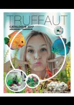 Prospectus Truffaut : Catalogue 2017: Aquarium et Terrarium