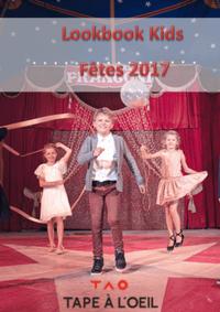 Catalogues et collections Tape à l'oeil SARCELLES : Lookbook Kids : Fêtes 2017