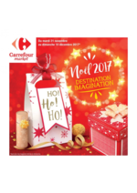 Prospectus Carrefour Market : Destination Imagination - NOël 2017