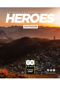 Guides et conseils Go Sport PARIS CHATILLON : Guide Go Sport Heroes Outdoor