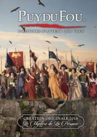 Catalogues et collections Puy du Fou Les Epesses : La brochure 2018
