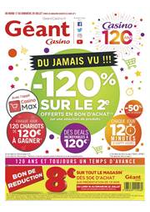 Prospectus Géant Casino : Du jamais vu !!! -120% sur le 2è offerts en bon d'achat