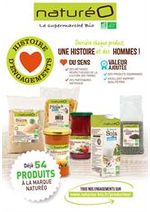 Prospectus NaturéO : Derrière chaque produit, une histoire et des hommes !