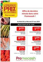 Prospectus Promocash : Exigence prix semaine 13 Dernière minute !