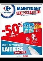 Prospectus Carrefour : MAINTENANT ET MOINS CHER, LE MEILLEUR DES PRODUITS LAITIERS