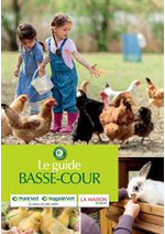 Guides et conseils  : Le Guide Basse-Cour