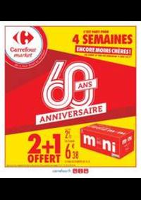Promos et remises Carrefour Market CHARTRETTES : 2 + 1 OFFERT