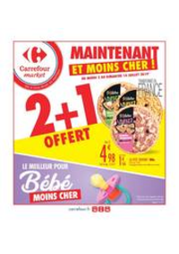 Prospectus Carrefour Market NANTERRE : 2 + 1 OFFERT