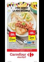 Prospectus Carrefour Market : C'est bientot la fête nationale !