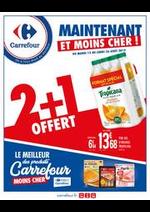 Promos et remises Carrefour : MAINTENANT ET MOINS CHER - 2+1 OFFERT