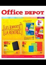 Prospectus Office DEPOT : Fournitures, papeterie, cartables .. Les meilleures offres avec les experts de la rentrée !
