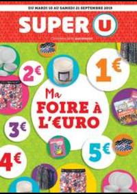 Bons Plans Super U : MA FOIRE À L'EURO