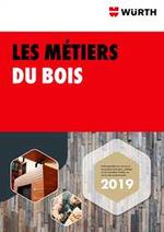 Prospectus Wurth : Les Métiers du Bois