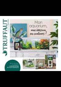 Prospectus Truffaut Saint-Fargeau-Ponthierry - à proximité de Fontainebleau : Mon Aquarium, une évasion en couleurs!
