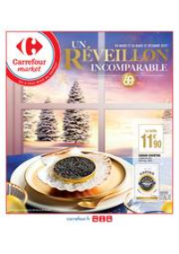 Prospectus Carrefour Market VALENTON : Un réveillon incomparable