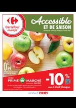 Prospectus Carrefour Market : Accessible et de saison