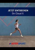 Catalogues et collections Intersport : Jetzt Entdecken On Cloud X