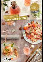 Prospectus Colruyt : Nos recettes votre menu de fête