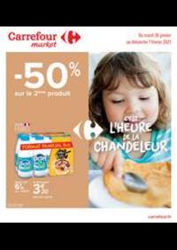 Prospectus Carrefour Market UGINE : C'est l'heure de la Chandeleur
