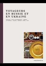 Prospectus Voyageurs du monde : Voyageurs en Russie et un Ukraine