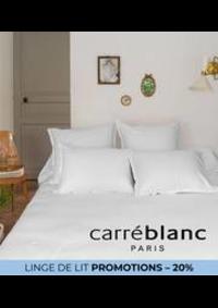 Prospectus Carré blanc Paris ST CLOUD : LINGE DE LIT PROMOTIONS – 20%